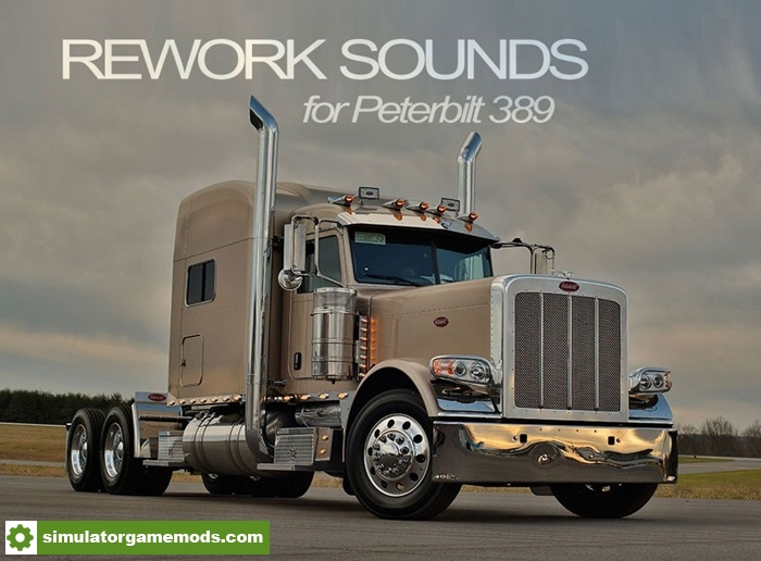 peterbilt_389_rework_sound