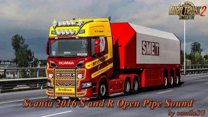 ETS2 - Scania 2016 S And R Open Pipe Sound Mod (1 31 x