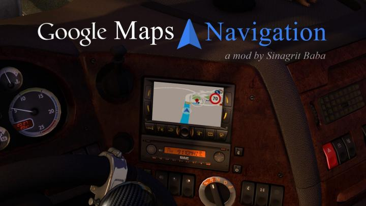 ETS2 - Google Maps Navigation V1.5 (1.32.x) | Simulator Games Mods Download Google Map Navigation on