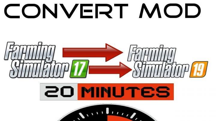 FS19 - Convert A Mod In 20 Mins V1 | Simulator Games Mods
